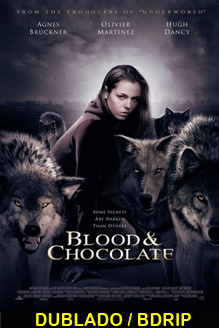 Assistir Sangue e Chocolate Dublado 2007