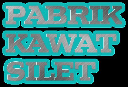 PABRIK KAWAT SILET