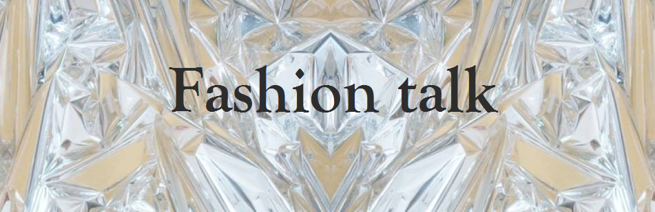 Fashion Talk