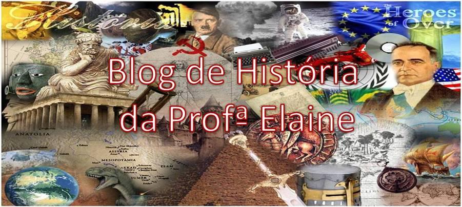 Blog de História da Professora Elâine