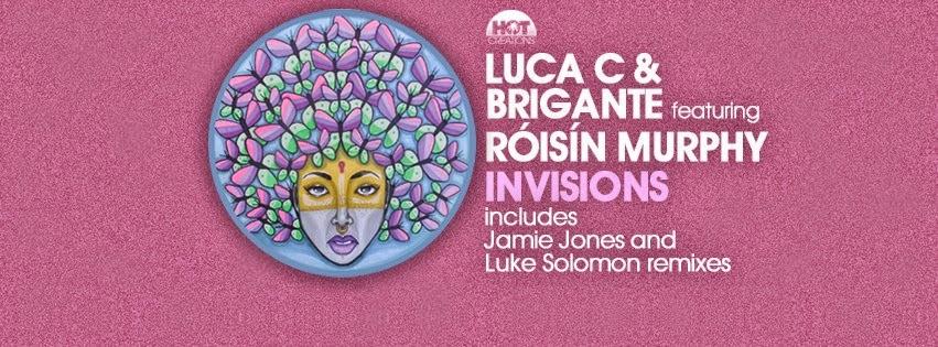 Luca C & Brigante feat. Róisín Murphy - Invisions