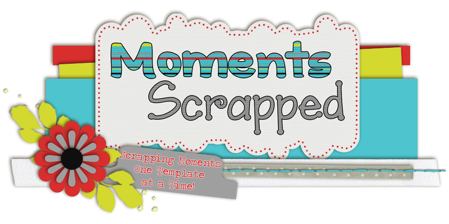 Moments Scrapped