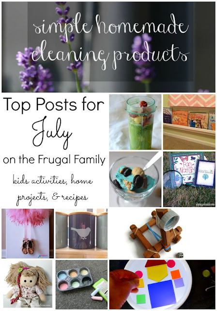 Top 25 money saving ideas shared in July on the Frugal Family linky! Includes kids activities, home projects, and easy recipes!