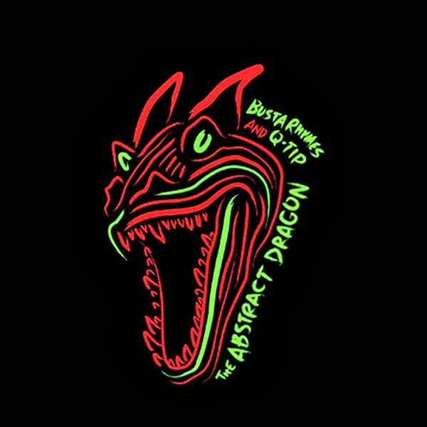 Busta Rhymes & Q-Tip - The Abstract Dragon  Cover