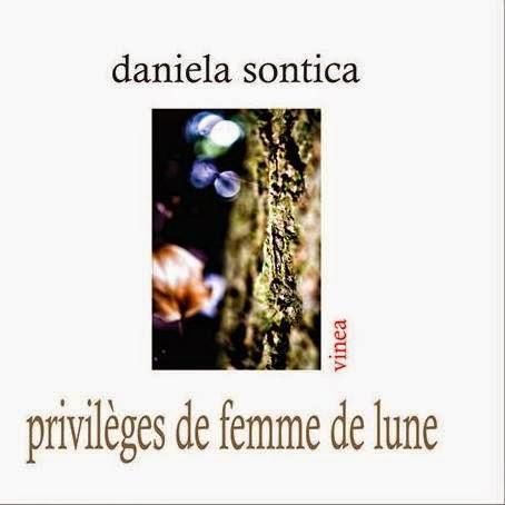 Privileges de femme de lune, ed. Vinea, 2015, traduit du romain par Claudiu Soare