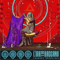 "Hot Album: L'IRA DEL BACCANO ""Paradox Hourglass"""
