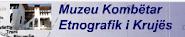 Muzeu Kombëtar Etnografik i Krujës