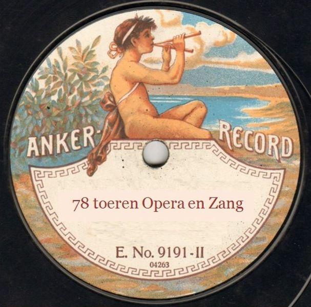 * *  78 toeren opera en zang  * *
