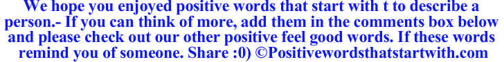 Image of Positive words that start with t to describe a person