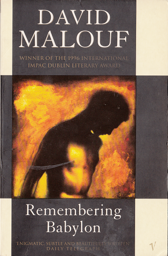 a literary analysis of remembering babylon by malouf