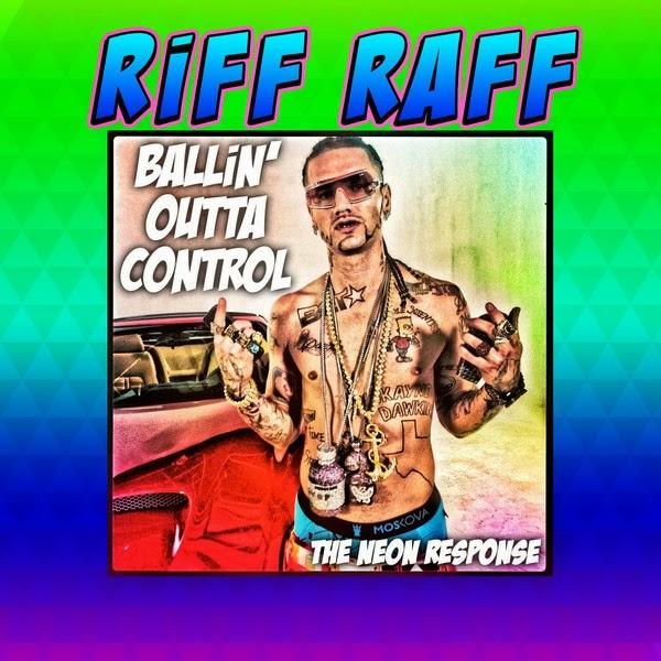 Riff Raff - BALLiN' Outta Control - Single Cover