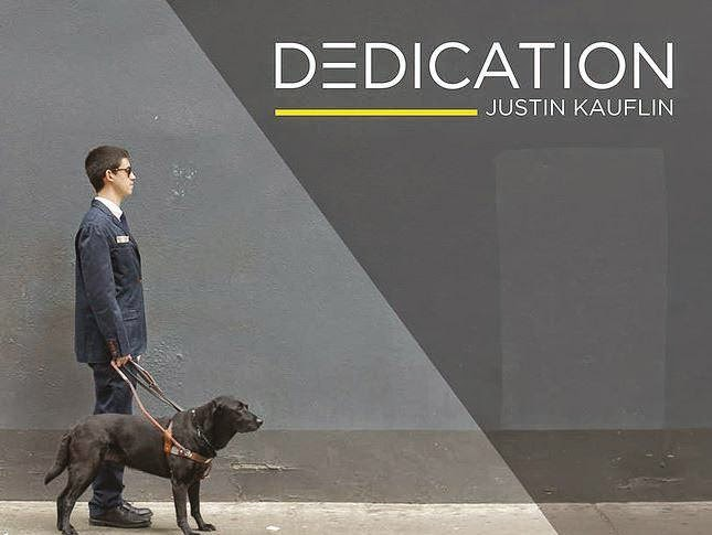 JUSTIN KAUFLIN:  DEDICATION