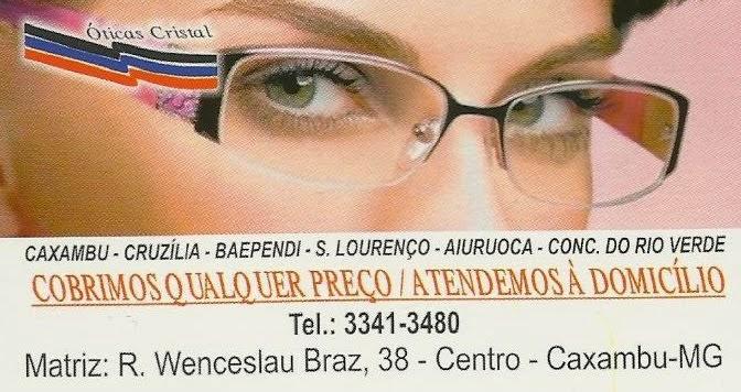 TRADICIONAL ÓTICA CRISTAL, VALE A PENA CONFERIR!!!