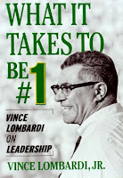 What It Takes to Be 1 Vince Lombardi on Leadership