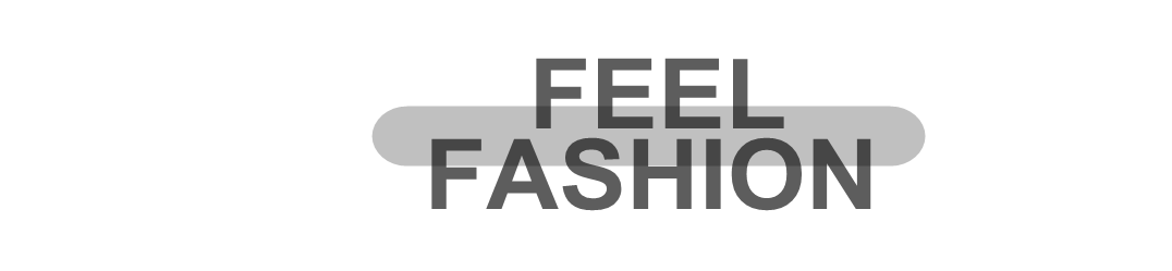 Feel Fashion