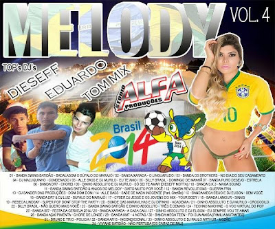 CD MELODY VOL.04 TOPs Djs DIESEFF & EDUARDO & TOM MIX 04/06/2014