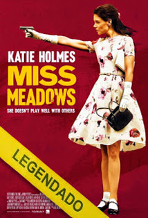 Miss Meadows – Legendado