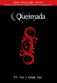 The House of Night - Queimada