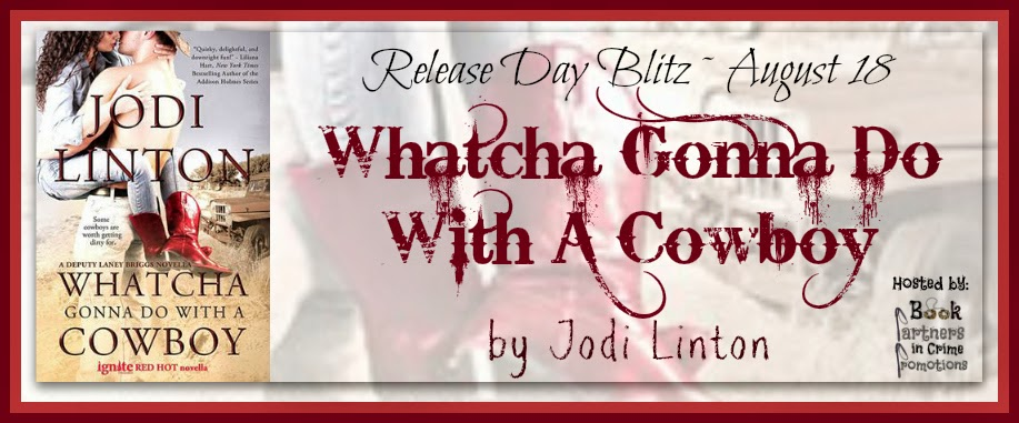 Whatcha Gonna Do With A Cowboy by Jodi Linton – Release Day Blitz