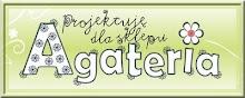 Projektuję dla Agaterii