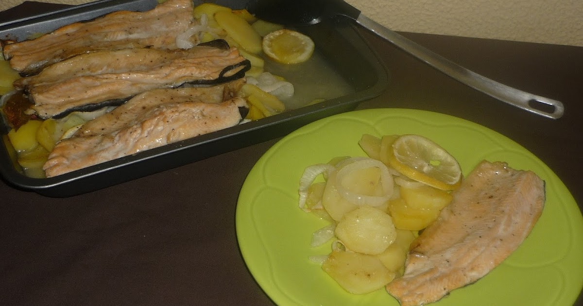 la magia de sonia filetes de trucha al horno con patatas