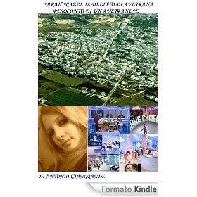 SARAH SCAZZI: IL DELITTO DI AVETRANA. IL RESOCONTO DI UN AVETRANESE - eBook