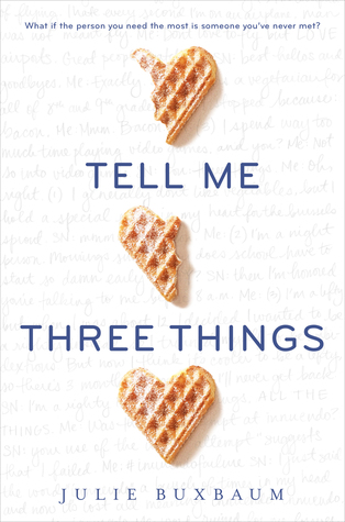 Tell Me Three Things book cover