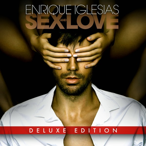 Enrique Iglesias - SEX AND LOVE (Deluxe Edition)  Cover
