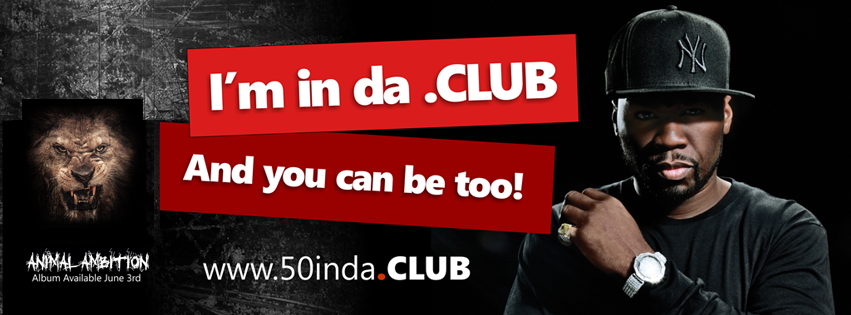 Singer 50Cent to choose a .CLUB domain name for his Fan Club.