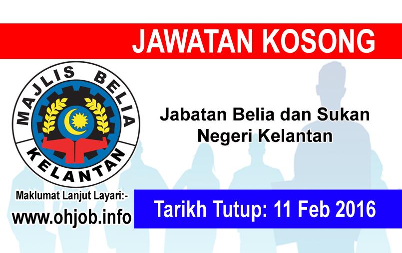 Jawatan Kerja Kosong Jabatan Belia dan Sukan Negeri Kelantan logo www.ohjob.info februari 2016