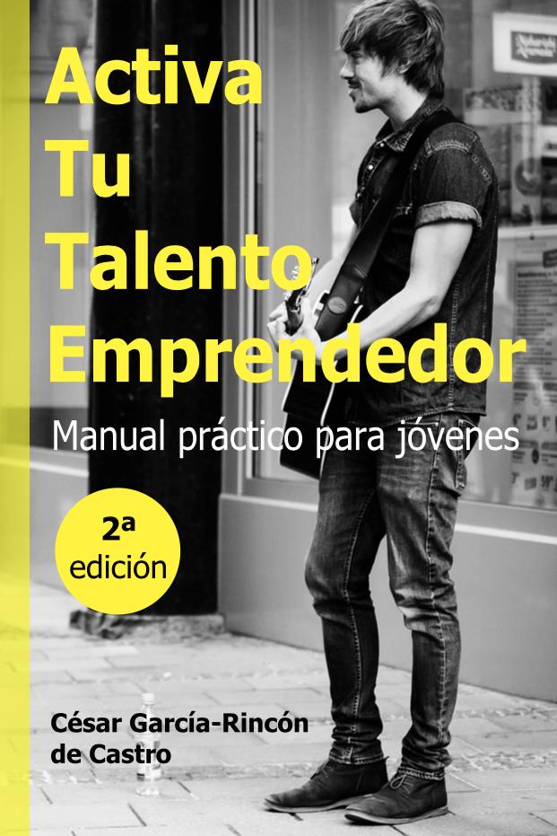 NOVEDAD: Activa Tu Talento Emprendedor. Manual práctico para jóvenes