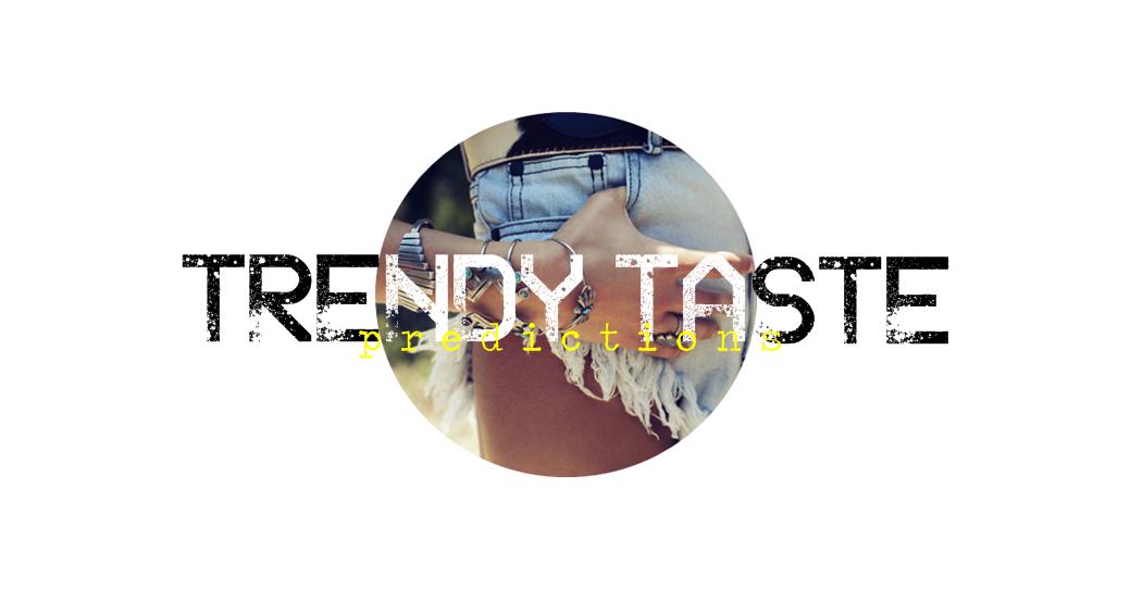 Trendy Taste