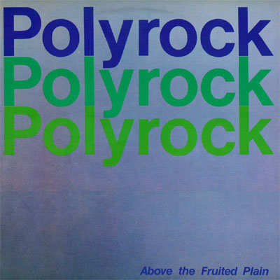 Polyrock Above The Fruited Plain
