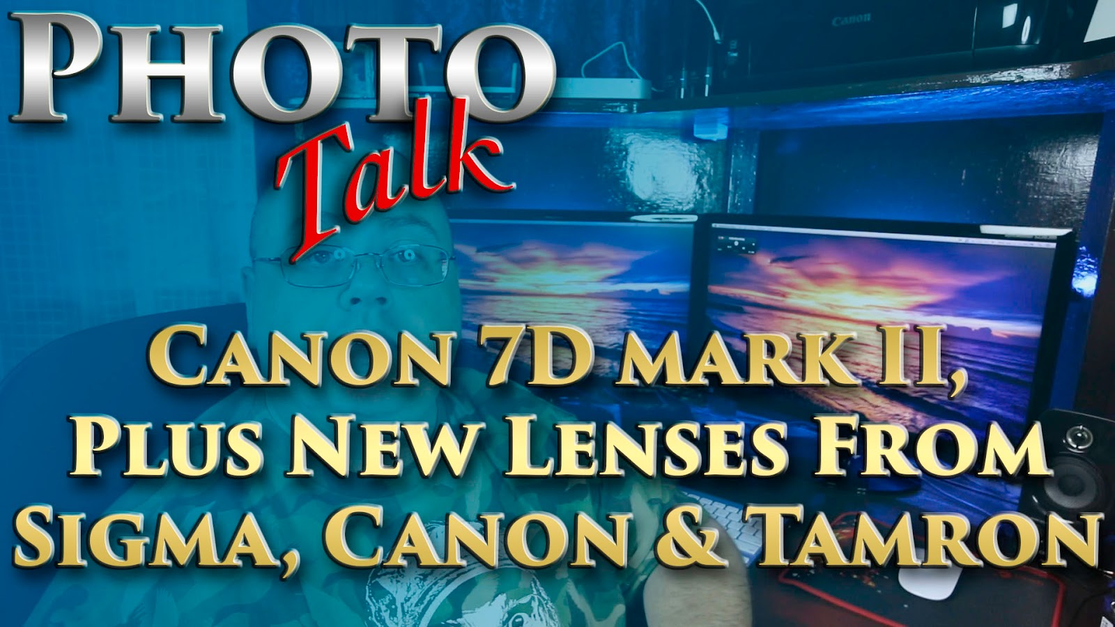 Canon 7D Mark II Finally Arrives, Plus New Lenses From Sigma, Canon & Tamron