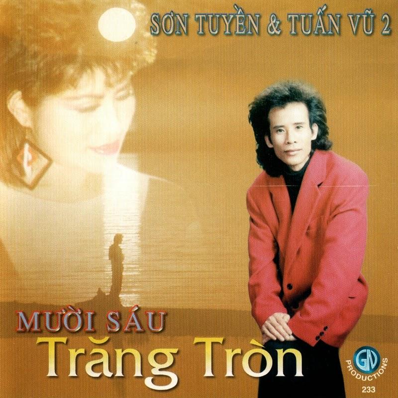 Giáng Ngọc CD233 - Sơn Tuyền, Tuấn Vũ - Mười Sáu Trăng Tròn (NRG)