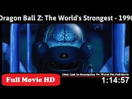 Dragon Ball Z Movie 02: The World's Strongest