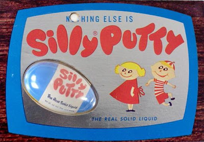 Silly Putty... what kid didn't press this down upon the Sunday funny papers???