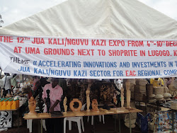 The 12th East African Community Regional Jua Kali/ Nguvu Kazi Exhibition 4TH to 10TH DECEMBER 2011