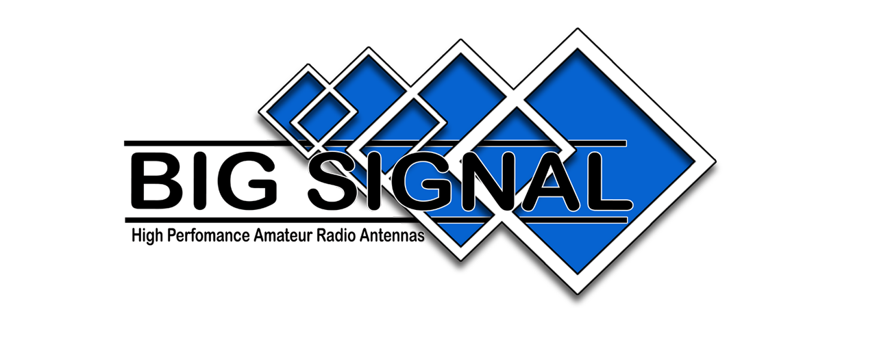 BIG SIGNAL - High Perfomance Amateur Radio Antennas