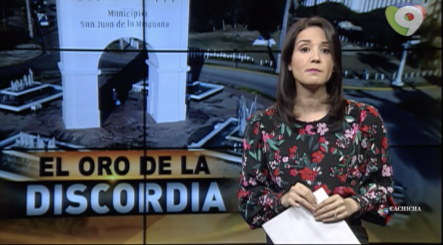 El oro de la discordia de San Juan-VIDEO