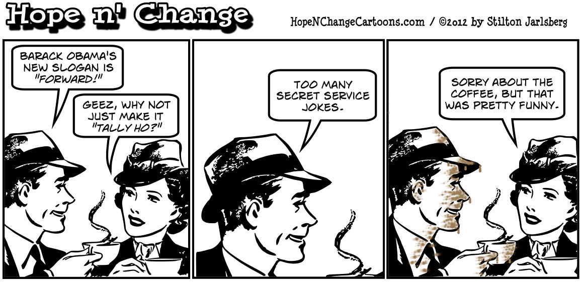 Barack Obama's idiotic new campaign slogan is Forward, hopenchange, hope and change, hope n' change, stilton jarlsberg, tea party, conservative, political cartoon