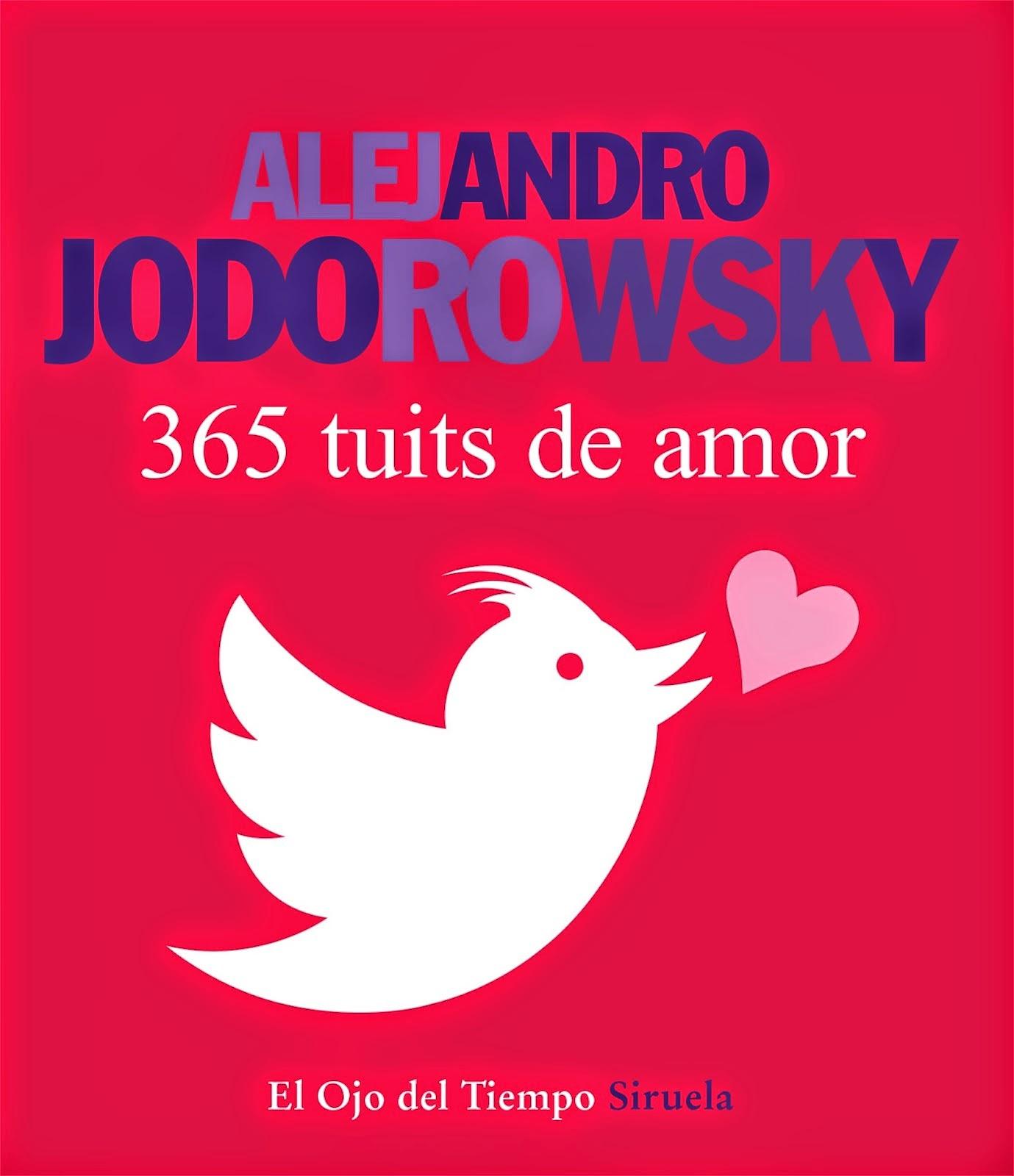 Nuevo libro de Alejandro Jodorowsky: 365 tuits de amor