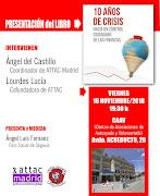 """Presentación en Segovia """"10 Años de crisis. Hacia un control ciudadano de las finanzas"""""""