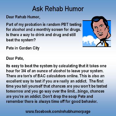 Ask Rehab Humor - Drug Testing