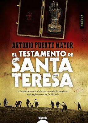 El testamento de Santa Teresa - Antonio Puente Mayor (2015)