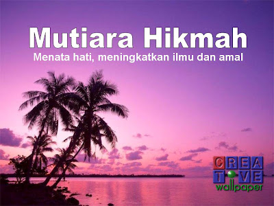 Kata Mutiara Hikmah Penyejuk Hati