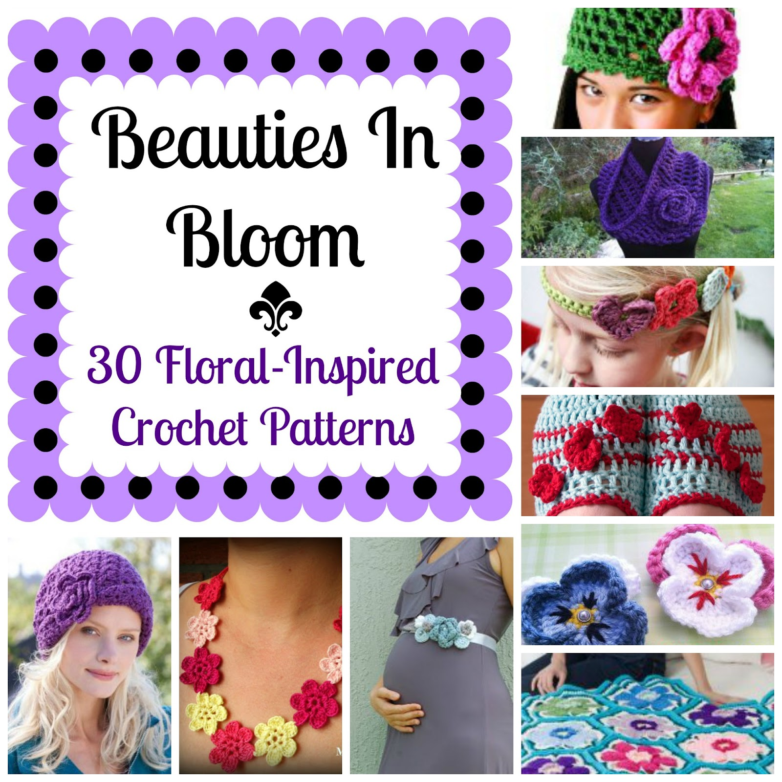 Beauties in Bloom: 30 Floral-Inspired Crochet Patterns
