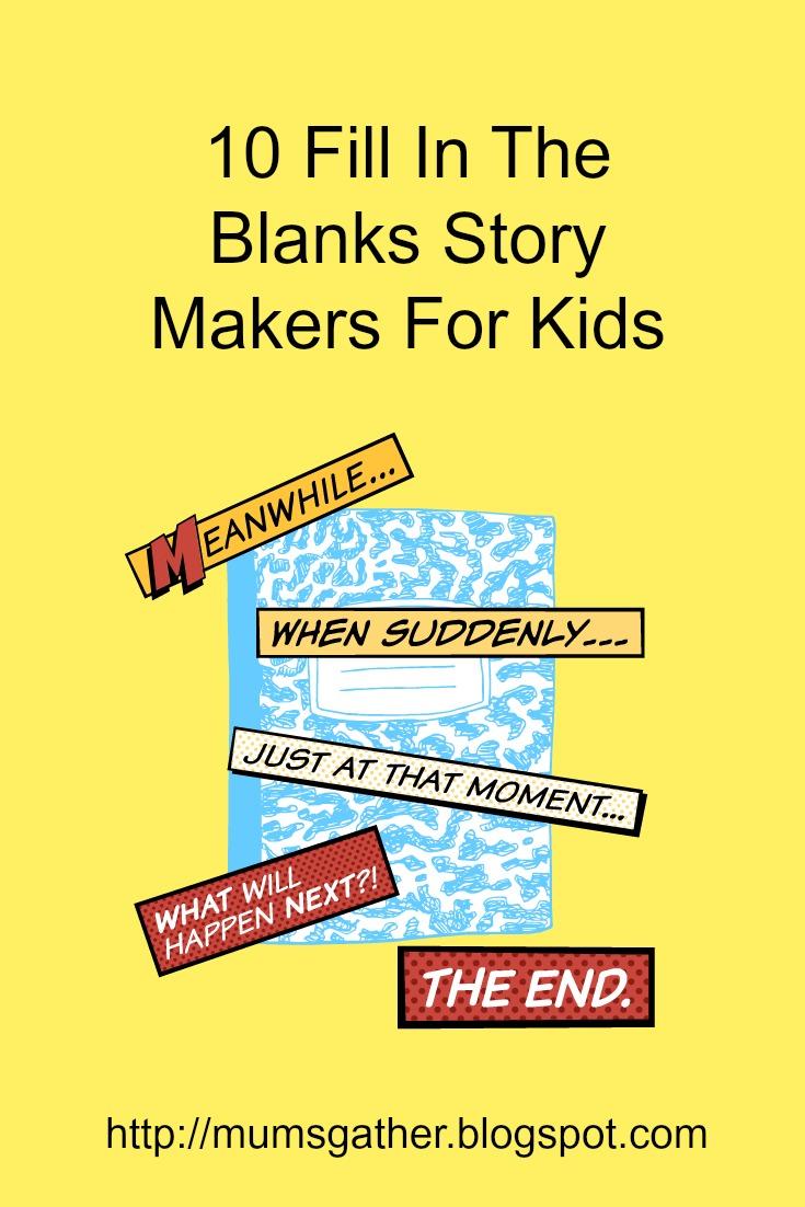 Worksheet Carnegie Storymaker 10 fill in the blanks story makers for kids parenting times kids