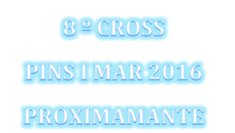 8º Cross Popular Pins i Mar 2016 PROXIMAMENTE