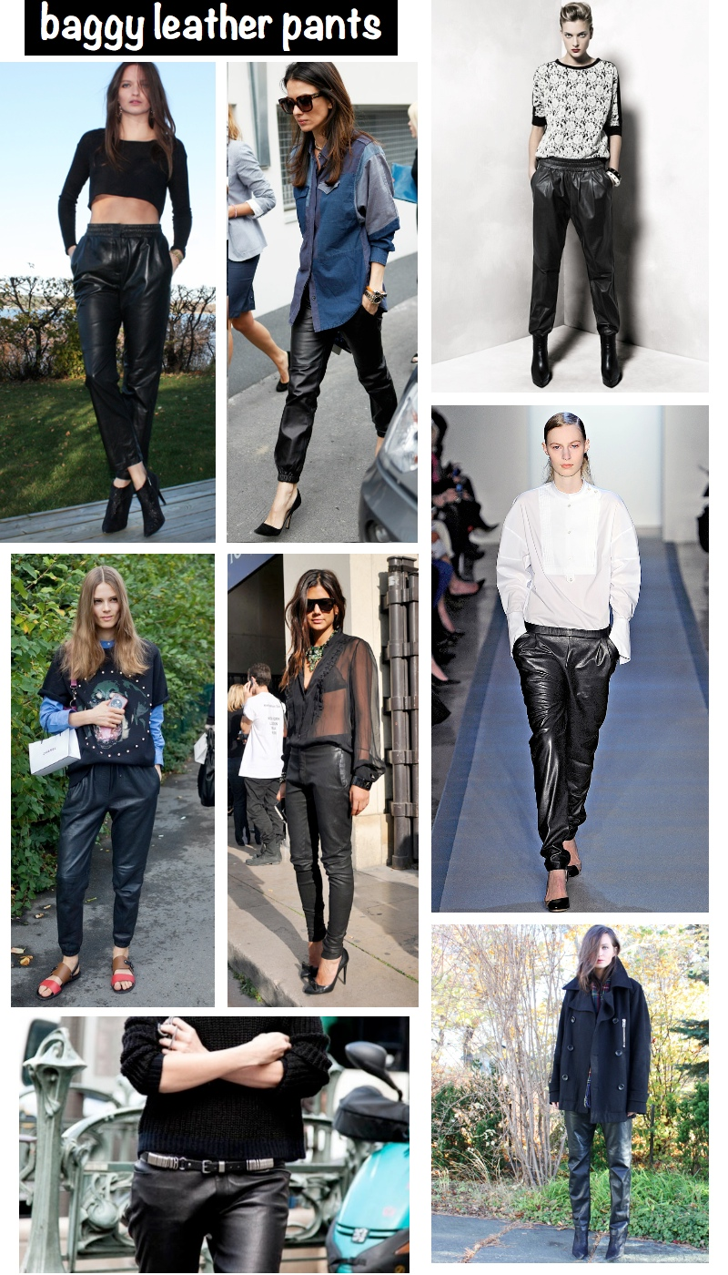 baggy and loose leather pants trend fall 2012 featuring Columbine and Elin Kling